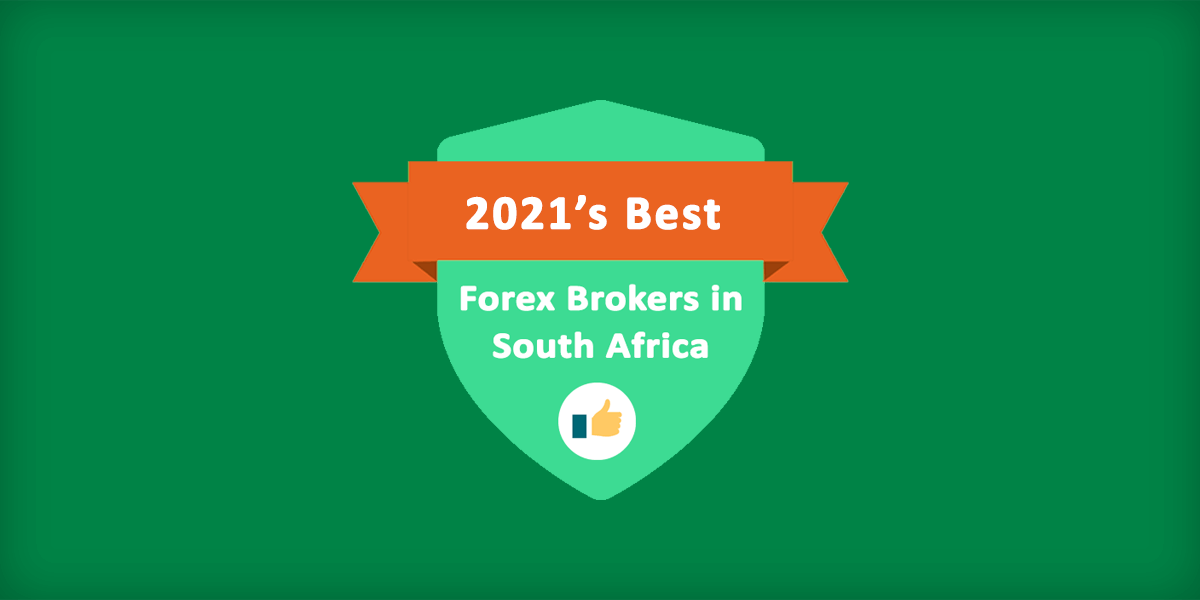 Best Forex Brokers in South Africa of 2021