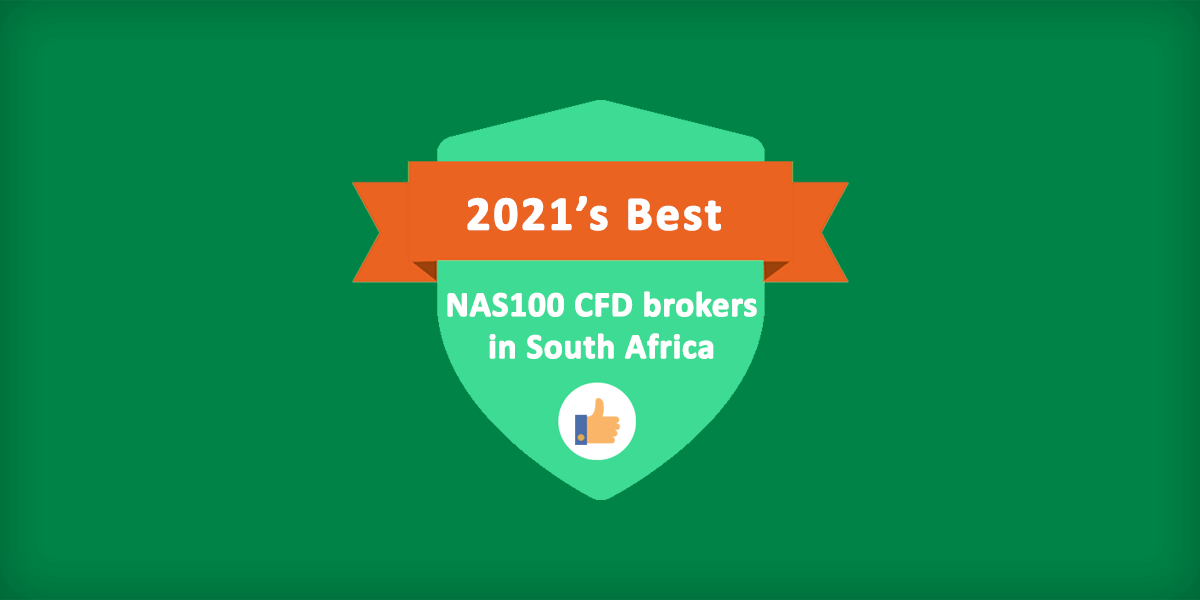 Best NAS100 brokers in South Africa for 2021